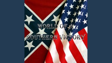 World of a Southern Victory