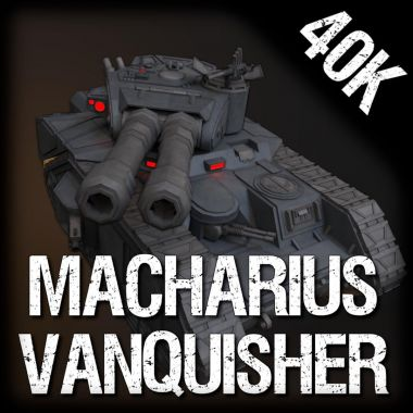 Macharius Vanquisher